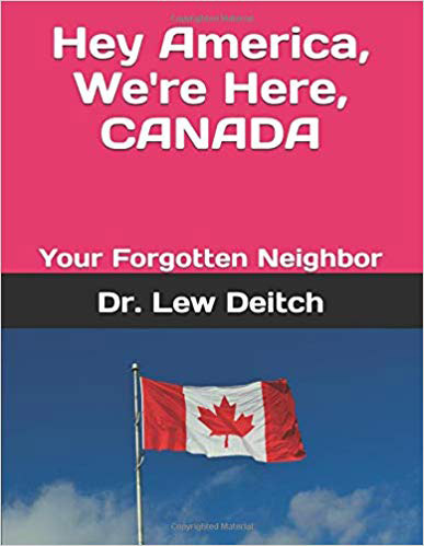Hey America, We're Here, CANADA: Your Forgotten Neighbor
