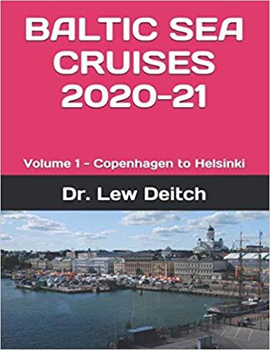 BALTIC SEA CRUISES 2020-21: Volume 1 - Copenhagen to Helsinki
