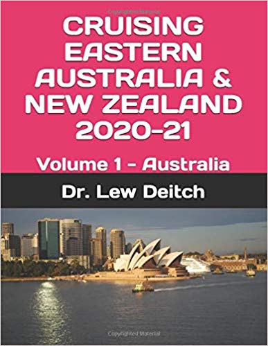 CRUISING EASTERN AUSTRALIA & NEW ZEALAND 2020-21: Volume 1 - Australia